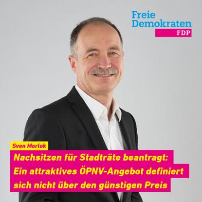 Sven Morlok: Nachsitzen für Stadträte beantragt: Ein attraktives ÖPNV-Angebot definiert sich nicht über den günstigen Preis