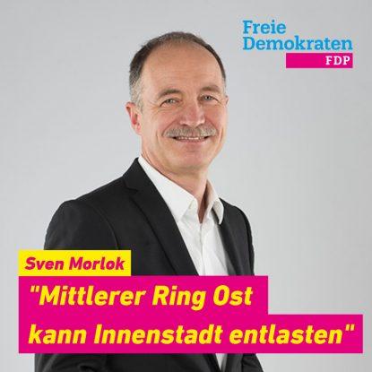 """Sven Morlok: """"Mittlerer Ring Ost kann Innenstadt entlasten"""""""