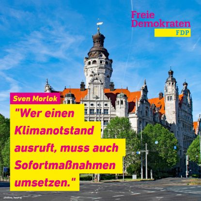"""Sven Morlok (FDP): """"Wer einen Klimanotstand ausruft, muss auch Sofortmaßnahmen umsetzen."""""""