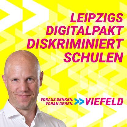 Leipzigs Digitalpakt diskriminiert Schulen