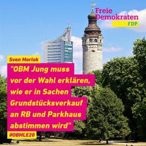 """Morlok (FDP): """"OBM Jung muss vor der Wahl erklären, wie er in Sachen Grundstücksverkauf an RB und Parkhaus abstimmen wird"""""""