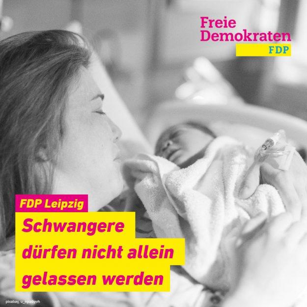 FDP Leipzig: Schwangere dürfen nicht allein gelassen werden