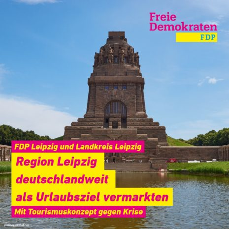 FDP Leipzig und Landkreis Leipzig fordern Tourismuskonzept