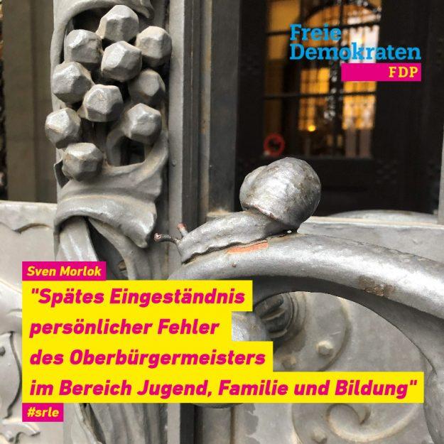 """Sven Morlok (FDP): """"Spätes Eingeständnis persönlicher Fehler des Oberbürgermeisters im Bereich Jugend, Familie und Bildung"""""""