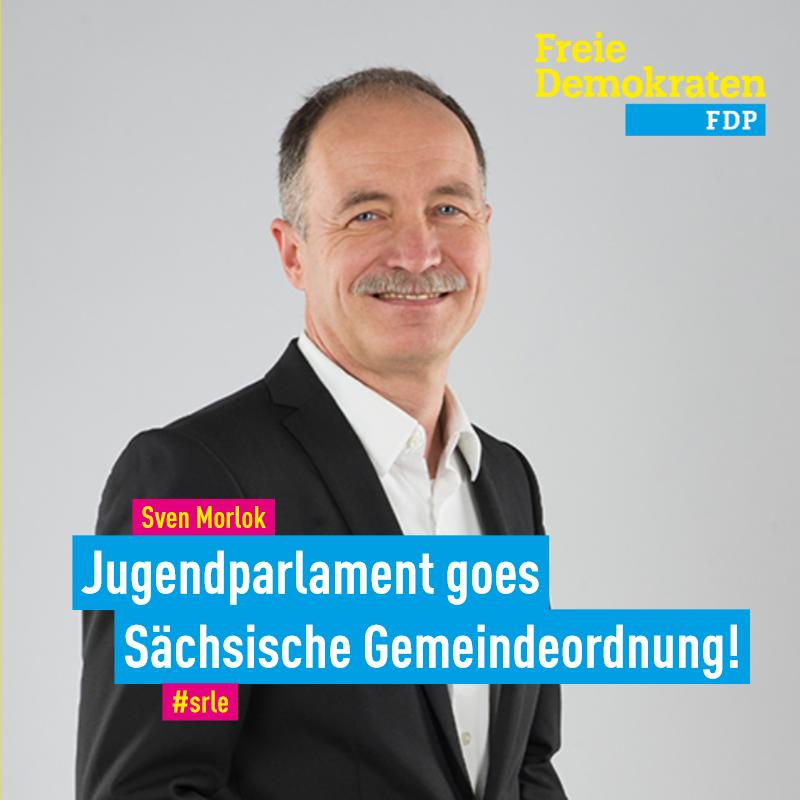 """Morlok (FDP): """"Jugendparlament goes Sächsische Gemeindeordnung!"""""""
