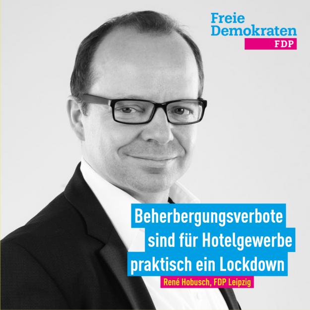 Hobusch (FDP): Beherbergungsverbote sind für Hotelgewerbe praktisch ein Lockdown