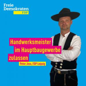Jess (FDP): Handwerksmeister im Hauptbaugewerbe zulassen