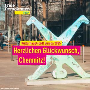 FDP Leipzig: Chemnitz als Kulturhauptstadt 2025 bietet große Chancen für Sachsen