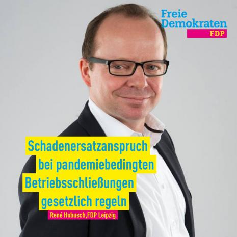 Hobusch (FDP): Schadenersatzanspruch bei pandemiebedingten Betriebsschließungen gesetzlich regeln