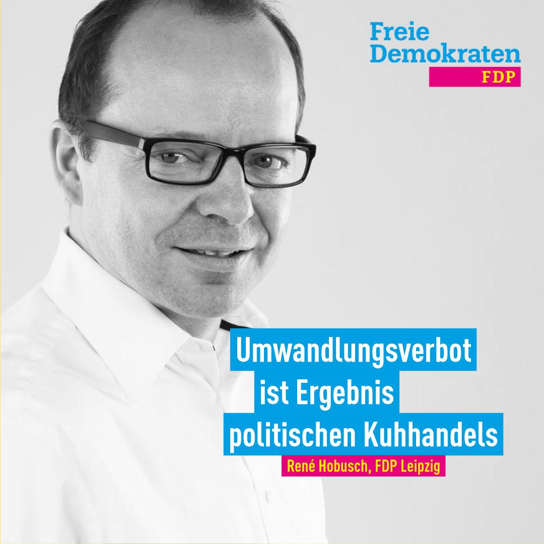 Hobusch (FDP): Umwandlungsverbot ist Ergebnis politischen Kuhhandels
