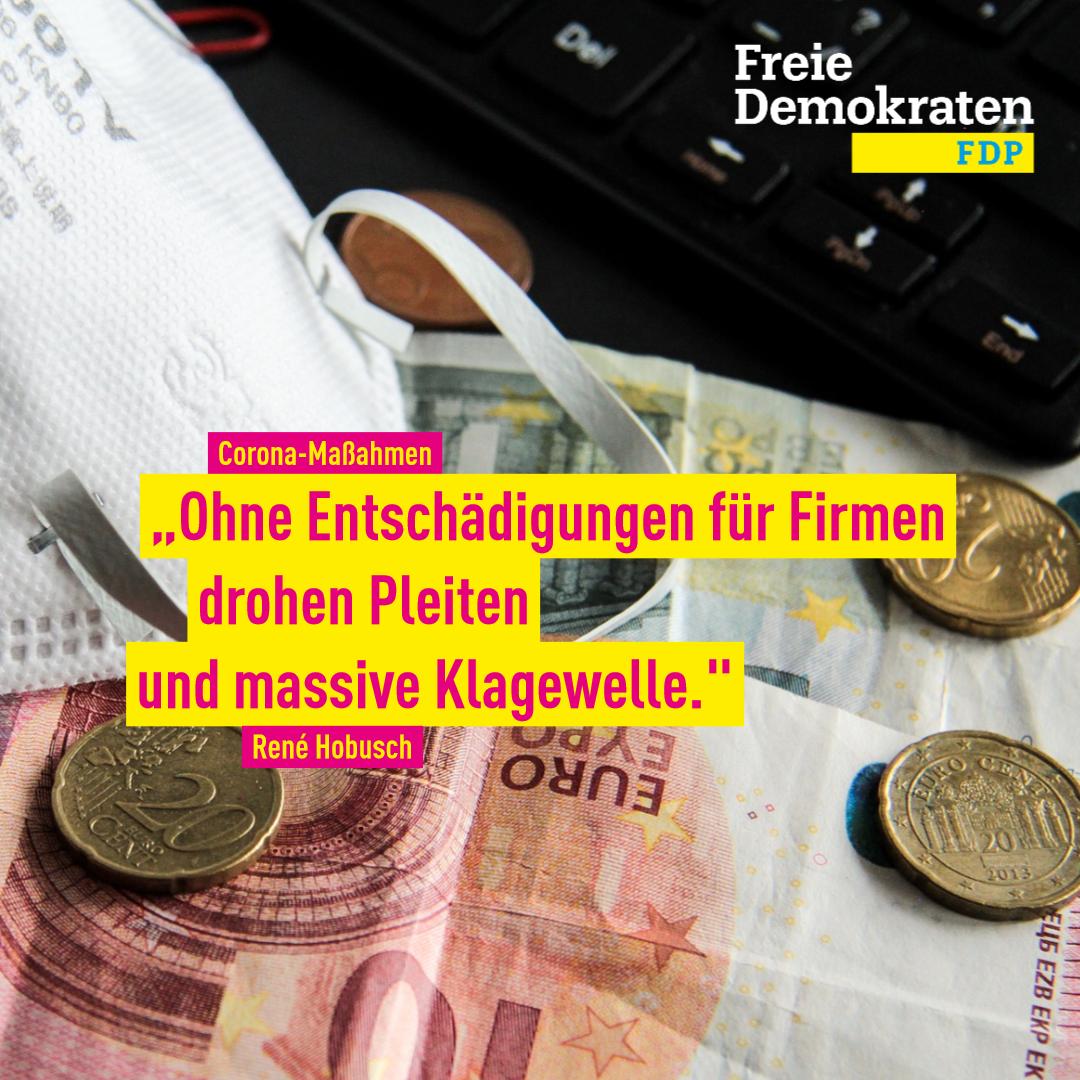 Hobusch (FDP): Ohne Entschädigungen für Firmen drohen Pleiten und massive Klagewelle