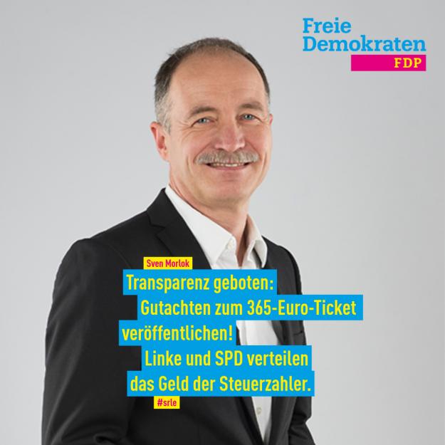 Morlok (FDP): Transparenz geboten: Gutachten zum 365-Euro-Ticket veröffentlichen! Linke und SPD verteilen das Geld der Steuerzahler.