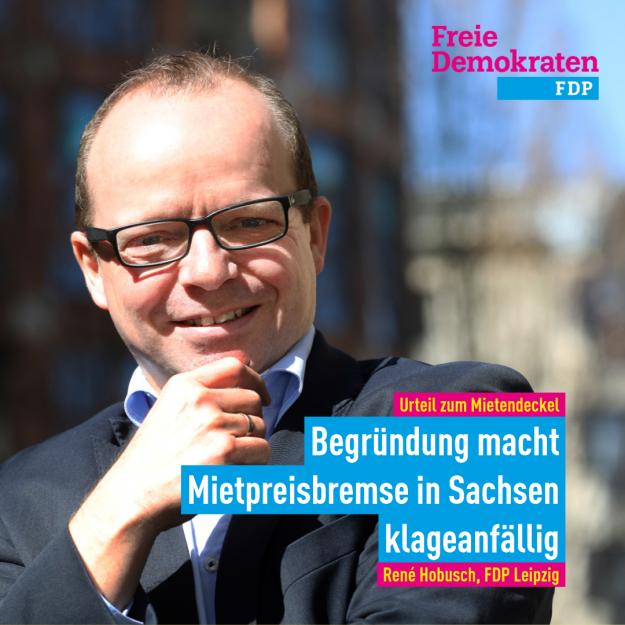 Hobusch (FDP): Begründung zum Mietendeckelurteil macht Mietpreisbremse in Sachsen klageanfällig
