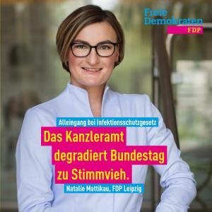 Mattikau (FDP): Kanzleramt degradiert Bundestag mit Infektionsschutzgesetz zu Stimmvieh